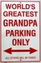 Grandpa Parking Sign